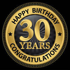 30 years happy birthday congratulations gold label, vector illus