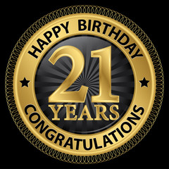 21 years happy birthday congratulations gold label, vector illus