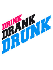 Drink Drank Drunk Cool Logo