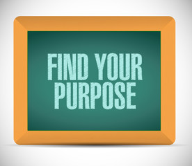 find your purpose sign illustration design