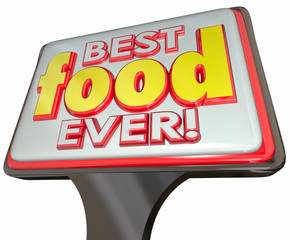 Best Food Ever Restaurant Diner Sign Advertising Good Review