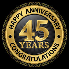 45 years happy anniversary congratulations gold label with ribbo