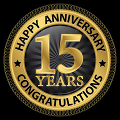 15 years happy anniversary congratulations gold label with ribbo