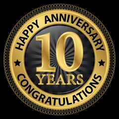 10 years happy anniversary congratulations gold label with ribbo