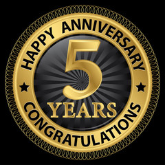 5 years happy anniversary congratulations gold label with ribbon