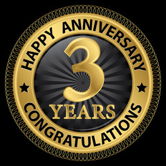3 years happy anniversary congratulations gold label with ribbon