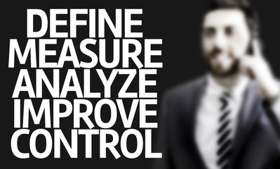 Define Measure Analyze Improve Control