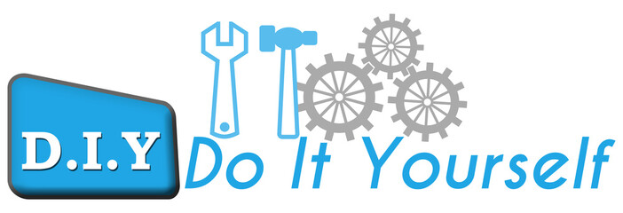 DIY - Do It Yourself