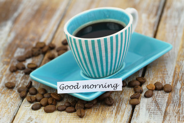 Good morning card with cup of black coffee