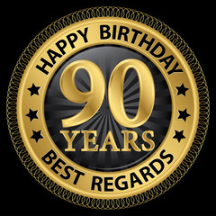 90 years happy birthday best regards gold label,vector illustrat