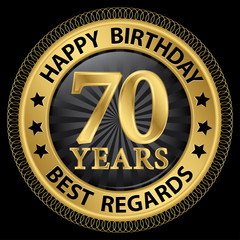 70 years happy birthday best regards gold label,vector illustrat