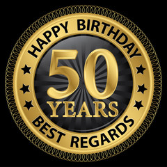 50 years happy birthday best regards gold label,vector illustrat