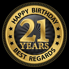 21 years happy birthday best regards gold label,vector illustrat