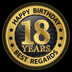 18 years happy birthday best regards gold label,vector illustrat