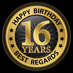 16 years happy birthday best regards gold label,vector illustrat