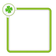 green frame for any text with cloverleaf