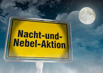 Schild Nacht-und-Nebel-Aktion
