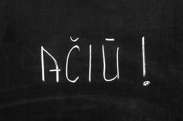Lithuanian language written on the blackboard: Thanks