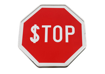 Finance concept with USD and stop label on road sign isolated on