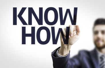 Business man pointing the text: Know How