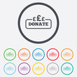 Donate sign icon. Pounds gbp symbol.