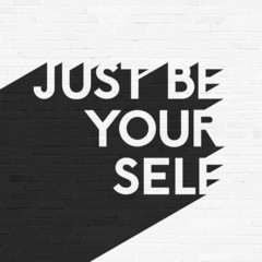 Just be your self, lettering illustration, grunge brick wall