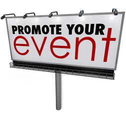 Promote Your Event Words Billboard Advertising Marketing