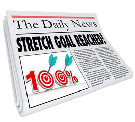 Stretch Goal Reached 100 Percent Newspaper Objective Mission Com