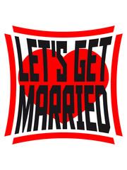 Lets get married square herz logo