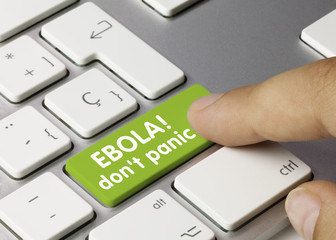 EBOLA! Don't panic. Keyboard