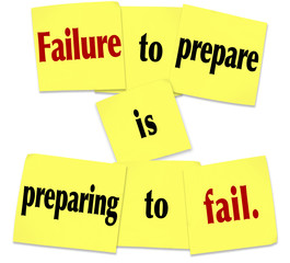 Failure to Prepare is Preparing to Fail Sticky Note Saying