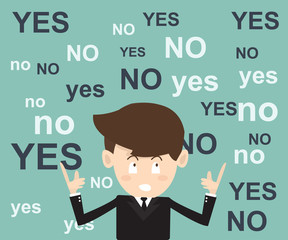 businessmen think  before the decision with yes or no choice