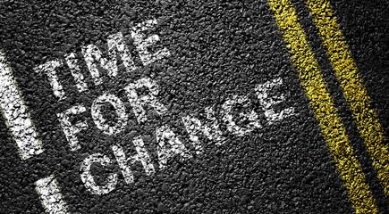 time for change on the asphalt road