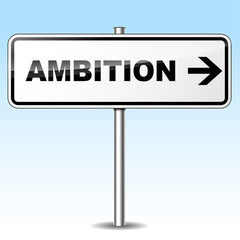 Ambition sign