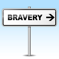 Bravery sign