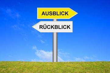 Schild Wegweiser: Ausblick / Rückblick