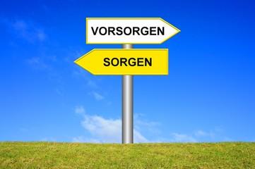 Schild Wegweiser: Sorgen / Vorsorgen