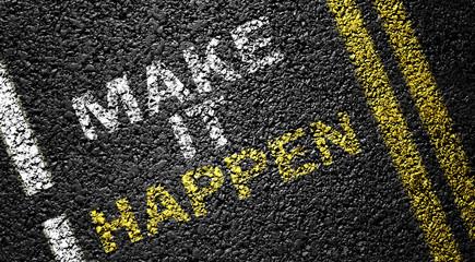 make it happen on the asphalt road