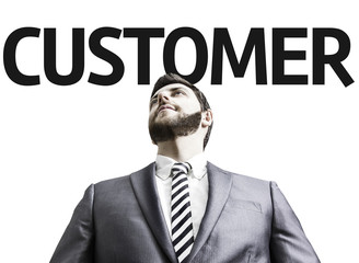 Business man with the text Customer in a concept image