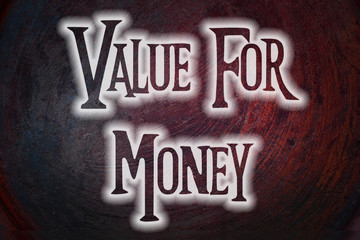 Value For Money Concept