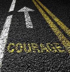 courage on the asphalt road