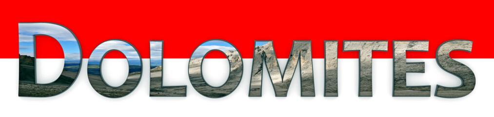 Dolomites - Schriftzug mit Fotomotiv - Rot- Weißer Hintergrund