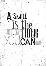 L'expression, un sourire est la chose que vous pouvez porter prettilest