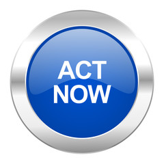 act now blue circle chrome web icon isolated