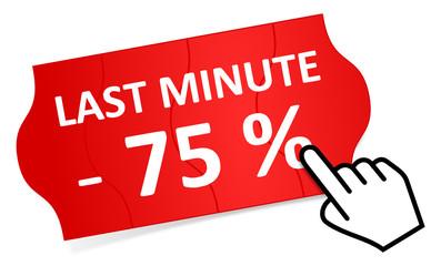 Preisschild Last Minute 75 %