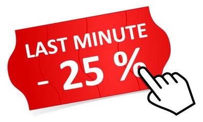 Preisschild Last Minute 25 %