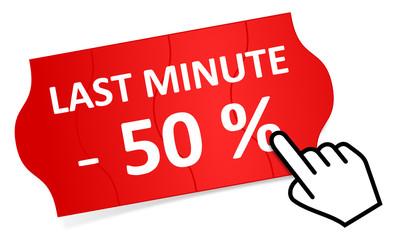 Preisschild Last Minute 50 %