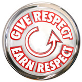 Give to Earn Respect Words White Button How to Win Reverence Hon poster