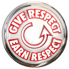 Give to Earn Respect Words White Button How to Win Reverence Hon