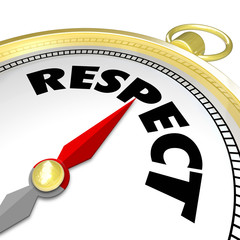 Respect Word Gold Compass Direction Earn Reputation Advice